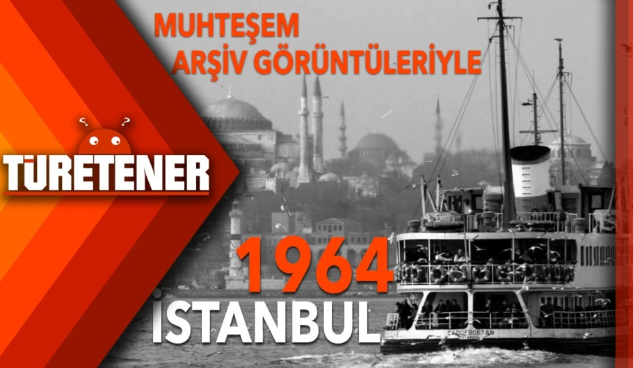 1964'Te İstanbul